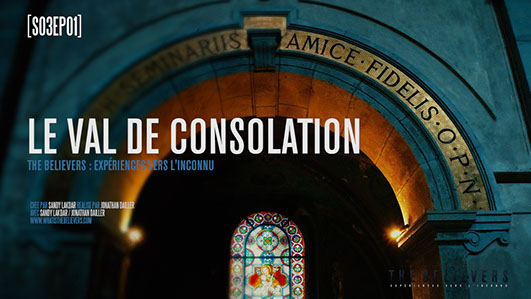 val de consolation, épisode, saison 3, the believers, paranormal, france,