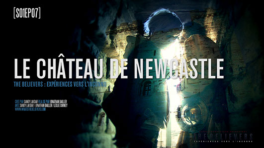the believers, castle keep, newcastle, sandy lakdar, paranormal, documentary, documentaire, épisode, château, saison 1, mystère, streaming,